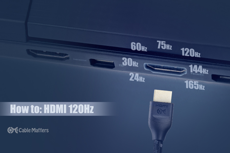 How to: HDMI 120Hz