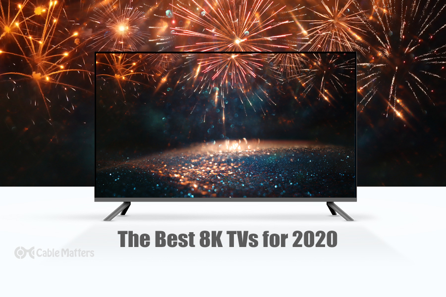 The best 8K TVs for 2020