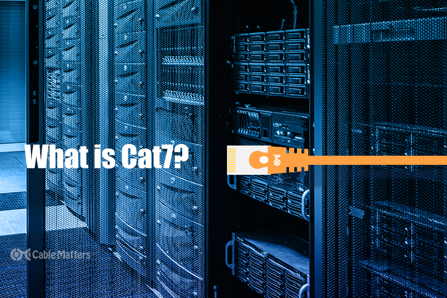 What is Cat7 - and why you don't need it.