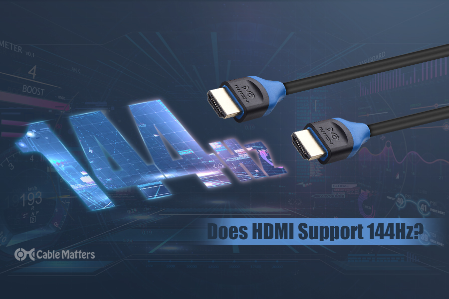 Does HDMI Support 144Hz?