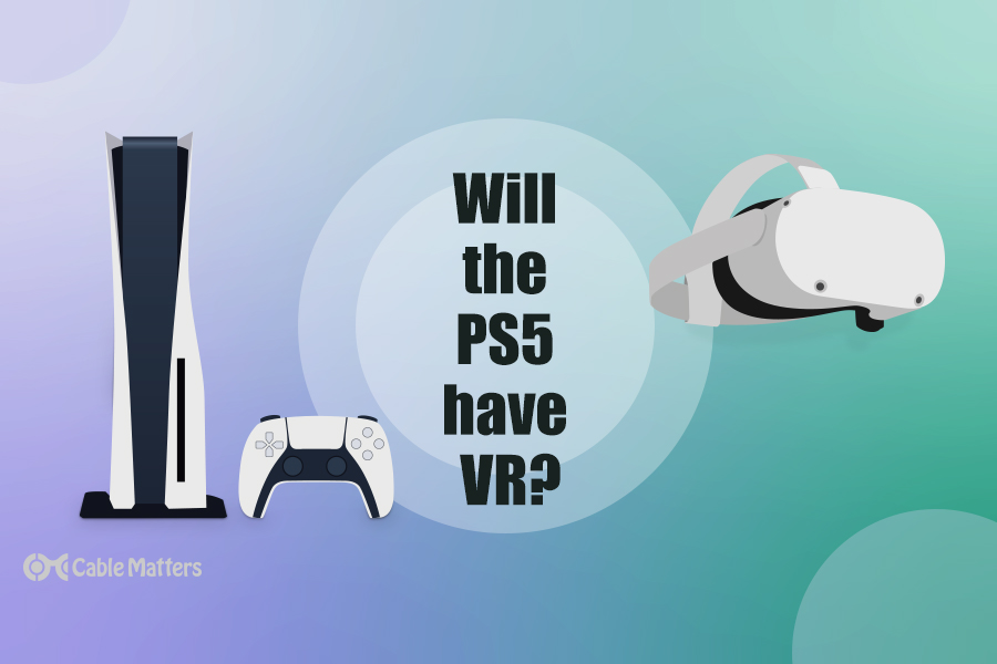 Will The PS5 have VR?